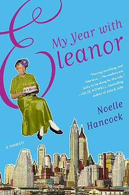 My Year with Eleanor - Hancock, Noelle