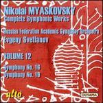 Myaskovsky: Complete Symphonic Works, Vol. 12