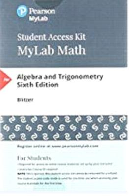 Mylab Math with Pearson Etext -- 24 Month Standalone Access Card -- For Algebra for College Students - Blitzer, Robert F