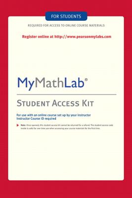 Mymathlab Student Access Kit (Standalone) - Mathematics, and Addison-Wesley, Nivaldo J