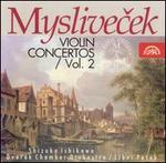 Myslivecek: Violin Concertos, Vol. 2