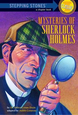 Mysteries of Sherlock Holmes - Doyle, Arthur Conan, Sir, and Conaway, Judith (Adapted by)