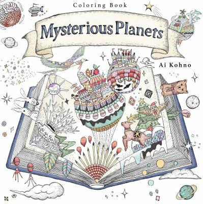 Mysterious Planets: A Coloring Book -