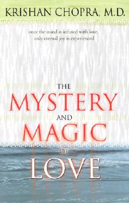 Mystery & Magic of Love - Chopra, Krishan, M.D.