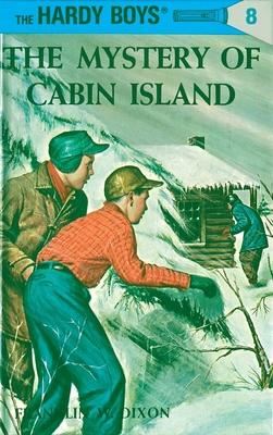Mystery of Cabin Island - Dixon, Franklin W.