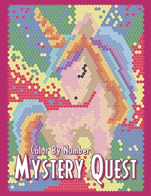 MYSTERY QUEST Color By Number: Activity Puzzle Coloring Book for Adults Relaxation and Stress Relief - Quest, Coloring, and Drawing, Sunlife