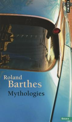 Mythologies - Barthes, Roland, Professor