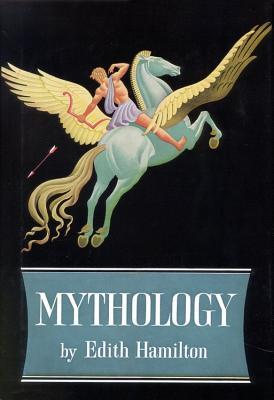 Mythology - Hamilton, Edith, and Apollo, Trust, and Aphrodite, Trust