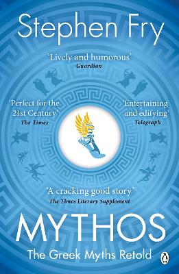 Mythos: The Greek Myths Retold - Fry, Stephen
