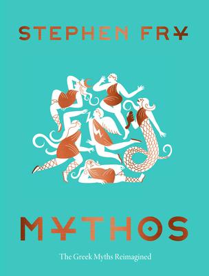 Mythos - Fry, Stephen (Foreword by)