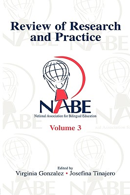 Nabe Review of Research and Practice: Volume 3 - Gonzalez, Angela Hevia