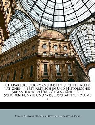 Nachtrage Zu Gulzers Allgemeine Theorie Der Schonen Kunste, Dritten Bandes Estes Stuck - Sulzer, Johann Georg, and Dyck, Johann Gottfried, and Schaz, Georg
