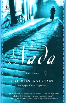 Nada - Laforet, Carmen, and Vargas Llosa, Mario (Introduction by)