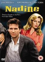 Nadine - Robert Benton