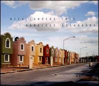 Nameless Neighbors - Nick Sanders Trio