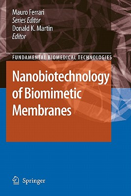 Nanobiotechnology of Biomimetic Membranes - Martin, Donald (Editor)