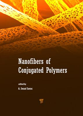 Nanofibers of Conjugated Polymers - Sarac, A Sezai