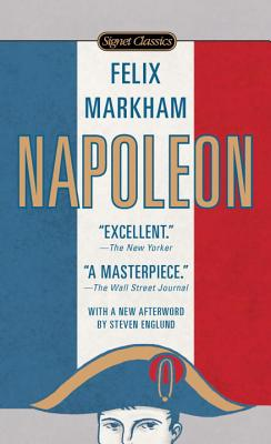 Napoleon - Markham, Felix, and Englund, Steve (Afterword by)