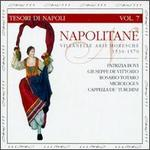 Napolitane: Villanelle arie moresche (1350-1570), Vol. 7