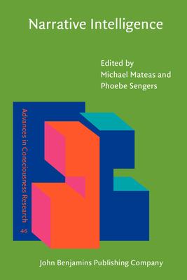 Narrative Intelligence - Mateas, Michael (Editor), and Sengers, Phoebe (Editor)