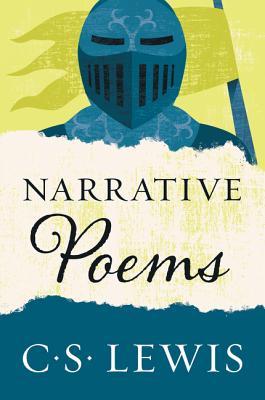 Narrative Poems - Lewis, C S