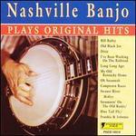 Nashville Banjo Plays Original Hits