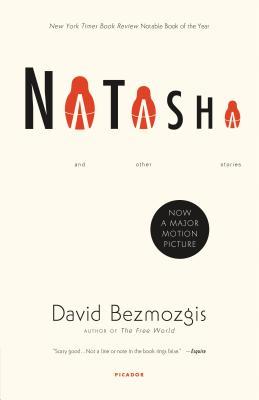 Natasha: And Other Stories - Bezmozgis, David