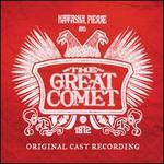 Natasha, Pierre and the Great Comet of 1812 [Original Cast Recording]