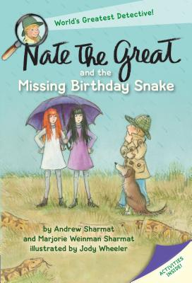 Nate the Great and the Missing Birthday Snake - Sharmat, Andrew, and Sharmat, Marjorie Weinman