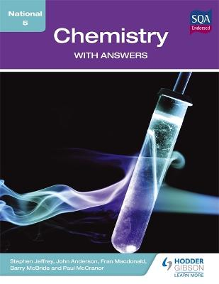 National 5 Chemistry with Answers - Jeffrey, Stephen, and Anderson, John, and McBride, Barry