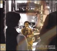 National Anthem of Nowhere - Apostle of Hustle