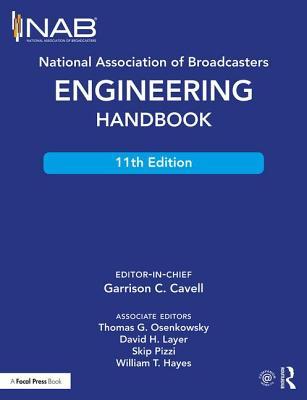 National Association of Broadcasters Engineering Handbook - Cavell, Garrison C. (Editor)