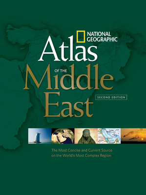National Geographic Atlas of the Middle East - National Geographic