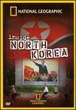 National Geographic: Inside North Korea