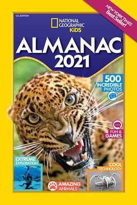 National Geographic Kids Almanac 2021, U.S. Edition - National Geographic Kids