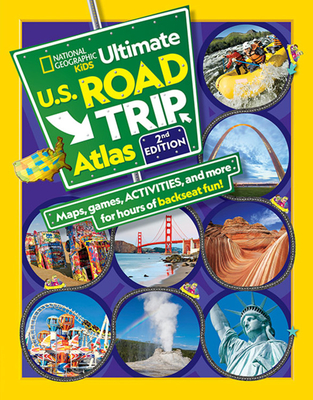 National Geographic Kids Ultimate U.S. Road Trip Atlas, 2nd Edition - Boyer, Crispin