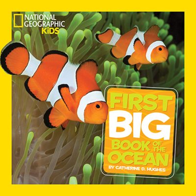 National Geographic Little Kids First Book of Oceans - Hughes, Catherine D.
