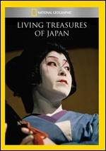 National Geographic: Living Treasures of Japan - Aram Boyajian; Nicolas Noxon