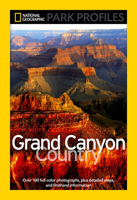 National Geographic Park Profiles: Grand Canyon County - Fishbein, Seymour L.