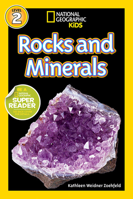 National Geographic Readers: Rocks and Minerals - Zoehfeld, Kathleen Weidner