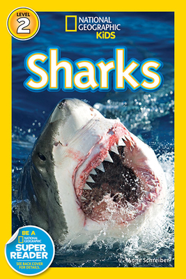 National Geographic Readers: Sharks - Schreiber, Anne