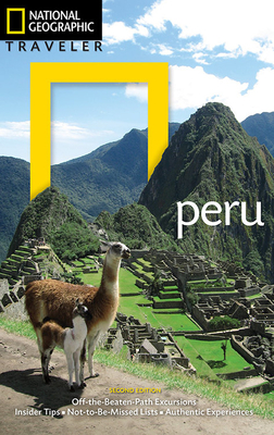 National Geographic Traveler: Peru, 2nd Edition - Rachowiecki, Rob, and Jacobs, Vance (Photographer)
