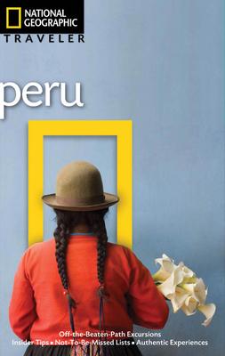 National Geographic Traveler Peru - Rachowiecki, Rob, and Jacobs, Vance (Photographer)