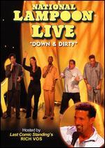 National Lampoon Live: Down & Dirty
