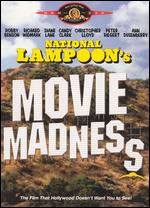 National Lampoon's Movie Madness - Bob Giraldi; Henry Jaglom