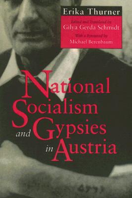 National Socialism and Gypsies in Austria - Thurner, Erika