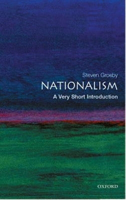 Nationalism: A Very Short Introduction - Grosby, Steven Elliott
