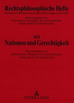 Nationen Und Gerechtigkeit - Becchi, Paolo (Editor), and Orsi, Giuseppe (Editor), and Seelmann, Kurt (Editor)