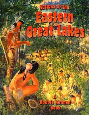 Nations of the Eastern Great Lakes - Sjonger, Rebecca