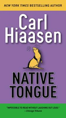 Native Tongue - Hiaasen, Carl